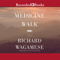 Medicine Walk - Richard Wagamese