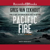 Pacific Fire - Greg van Eekhout