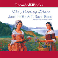 The Meeting Place - Janette Oke,T. Davis Bunn