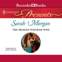 The Prince's Waitress Wife - Sarah Morgan