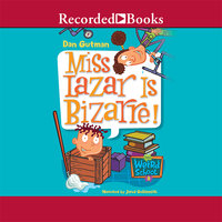 Miss Lazar Is Bizarre! - Dan Gutman