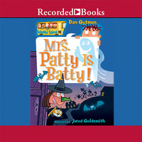 Mrs. Patty is Batty! - Dan Gutman