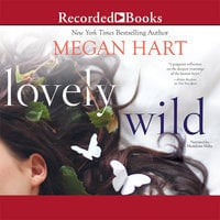 Lovely Wild - Megan Hart