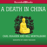 A Death in China - Carl Hiaasen,Bill Montalbano