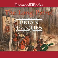 The Long Patrol - Brian Jacques