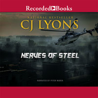 Nerves of Steel - C.J. Lyons