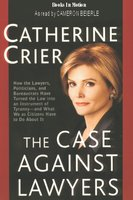 The Case Against Lawyers - Catherine Crier
