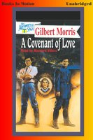 A Covenant of Love - Gilbert Morris