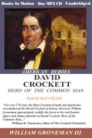 David Crockett - William Gronemann III