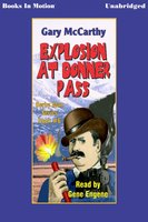 Explosion At Donner Pass - Gary McCarthy