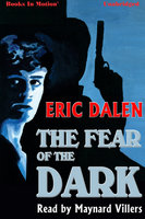 The Fear of the Dark - Eric Dalen