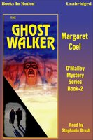 The Ghost Walker - Margaret Coel