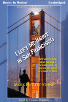 I Left My Haunt in San Francisco - Mark Everett Stone