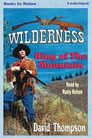 King of the Mountain - David Thompson