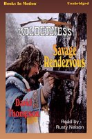 Savage Rendezvous - David Thompson