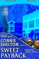 Sweet Payback - Connie Shelton