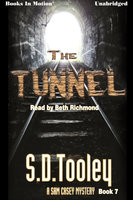 The Tunnel - S.D. Tooley