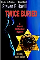 Twice Buried - Steven F. Havill,Steven Havill