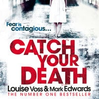 Catch Your Death - Louise Voss,Mark Edwards
