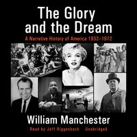 The Glory and the Dream - William Manchester