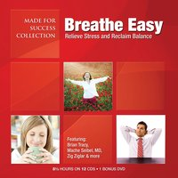 Breathe Easy - Made for Success