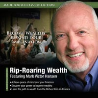 Rip-Roaring Wealth - Made for Success