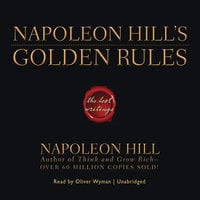 Napoleon Hill's Golden Rules - Napoleon Hill
