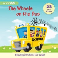 The Wheels on the Bus - AudioGO