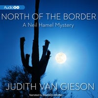 North of the Border - Judith Van Gieson