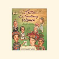 Lives of Extraordinary Women - Kathleen Krull