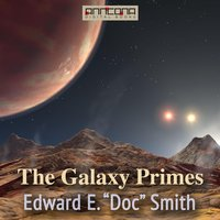 The Galaxy Primes - Edward E. Smith