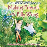 Making friends with Billy Wong - Augusta Scattergood