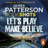 Let's Play Make-Believe - James Patterson