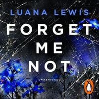 Forget Me Not - Luana Lewis