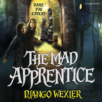 The Mad Apprentice - Django Wexler
