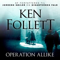 Operation Allike - Ken Follett