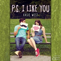 P.S. I Like You - Kasie West