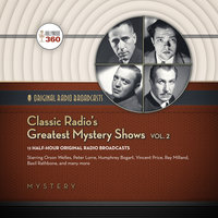 Classic Radio's Greatest Mystery Shows, Vol. 2 - Hollywood 360