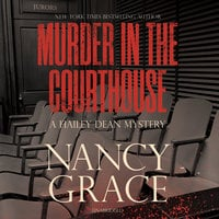 Murder in the Courthouse - Nancy Grace