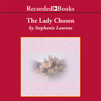 The Lady Chosen - Stephanie Laurens