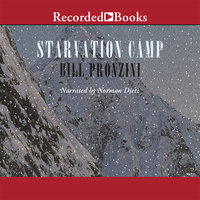 Starvation Camp - Bill Pronzini