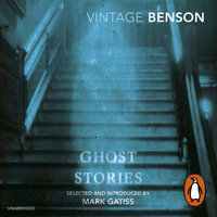 Ghost Stories - E.F. Benson