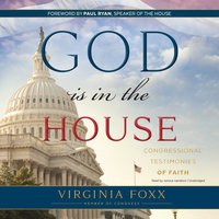 God Is in the House - Virginia Foxx
