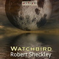 Watchbird - Robert Sheckley