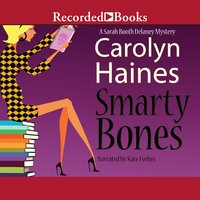 Smarty Bones - Carolyn Haines