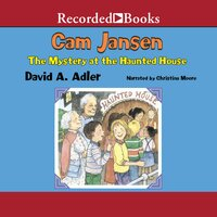 Cam Jansen and the Mystery at the Haunted House - David A. Adler