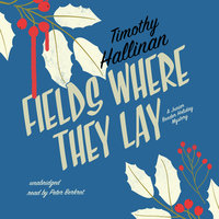 Fields Where They Lay - Timothy Hallinan
