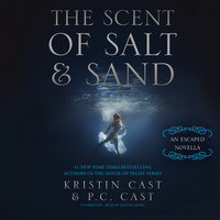 The Scent of Salt and Sand - P.C. Cast, Kristin Cast