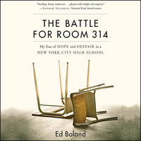 The Battle for Room 314 - Ed Boland
