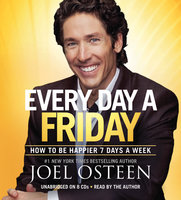 Every Day a Friday - Joel Osteen